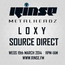 Loxy & Source Direct | Metalheadz Rinse FM Mix