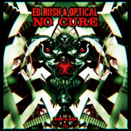Ed Rush & Optical | No Cure | Virus Recordings | VRSLP013 | ID709