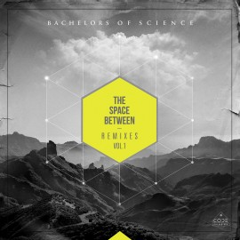 Bachelors Of Science | The Space Between Remixes Vol. 1 | Code Recordings | Coder009 | ID783