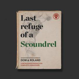 dom-roland-last-refuge-of-a-scoundrel-metalheadz-metalp008-id807