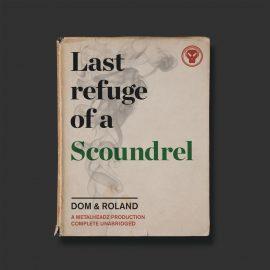 dom-roland-last-refuge-of-a-scoundrel-sampler-metalheadz-metalp008s-id805