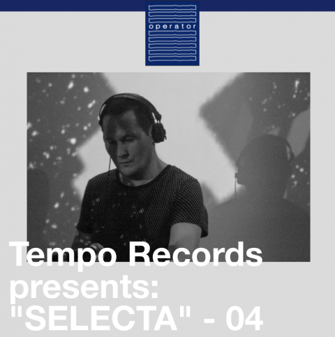 Tempo Records presents S.E.L.E.C.T.A._Operator radio
